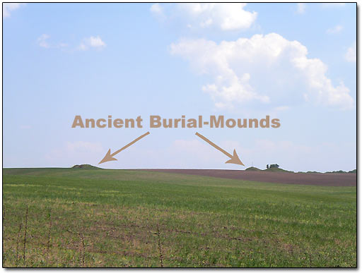 Ancient Burial Mounds, Barrows, Kurgans, Cairns
